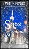 Romance: Sara in Montana (Young Adult and Adult Romance, Christian Christmas Fiction book as a Love Story) (Second Chances Trilogy 1)