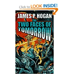 The Two Faces of Tomorrow by James P Hogan