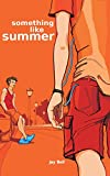 Something Like Summer (Something Like... Book 1)