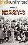 Los mitos del franquismo (Historia)