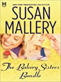 The Bakery Sisters Bundle: Sweet Talk\Sweet Spot\Sweet Trouble