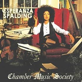 Esperanza Spalding, Chamber Music Society, via Amazon