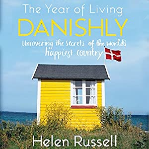 The Year of Living Danishly Audiobook
