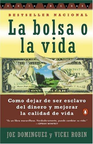 """Joe Domínguez - """"La bolsa o la vida"""""""