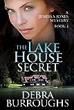 The Lake House Secret, A Romantic Suspense Novel (A Jenessa Jones Mystery)