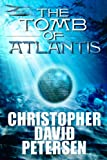 Tomb of Atlantis by Christopher David Petersen