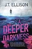 A Deeper Darkness (Dr. Samantha Owens series Book 1)
