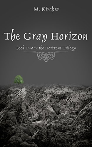 The Gray Horizon (Horizons Trilogy Book 2)