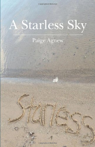 A Starless Sky by Paige Agnew