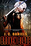 Broken Blade (Colbana Files Series Book 3)