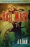 Hail Mary (Jim Knighthorse #3)