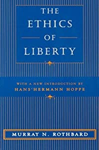 "Cover of ""The Ethics of Liberty"""