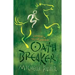 Oath Breaker: Chronicles of Ancient Darkness book 5