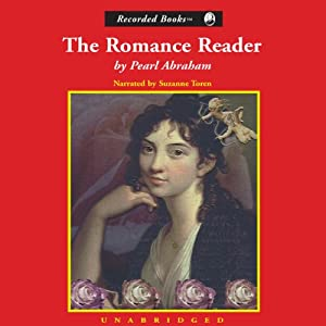 The Romance Reader Audiobook   Pearl Abraham   Audible.com