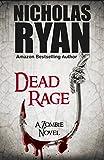 Dead Rage: A Zombie Apocalypse
