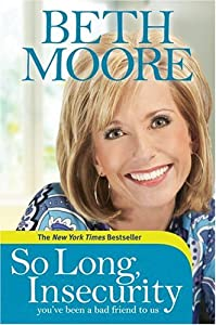"Cover of ""So Long, Insecurity: You've Bee..."