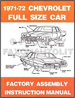 1971 1972 CHEVROLET PASSENGER CAR FACTORY ASSEMBLY INSTRUCTION MANUAL  Covers 1968 Chevrolet