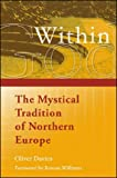 God Within: The Mystical Tradition of Northern Europe