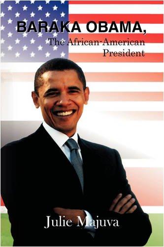 Baraka Obama, the African American President