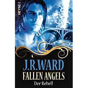 Fallen Angels - Der Rebell: Roman