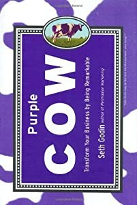 "Cover of ""Purple Cow: Transform Your Busi..."