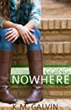 Going Nowhere (Twenty-Something Series Book 1)