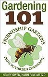 Gardening 101: Friendship Gardens