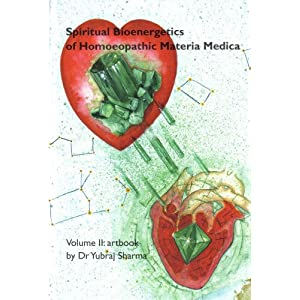 Spiritual Bioenergetics of Homoeopathic Materia Medica: Artbook v. 2