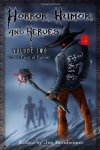 Horror, Humor, and Heroes Volume 2: New Faces of Fantasy