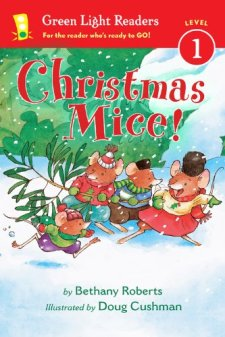 Christmas Mice! (Green Light Readers Level 1) by Bethany Roberts| wearewordnerds.com
