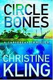 Circle of Bones (The Shipwreck Adventures Book 1)