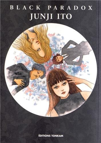 Black Paradox by Junji Ito (2012-10-24)