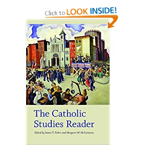 The Catholic Studies Reader (Catholic Practice in North America)