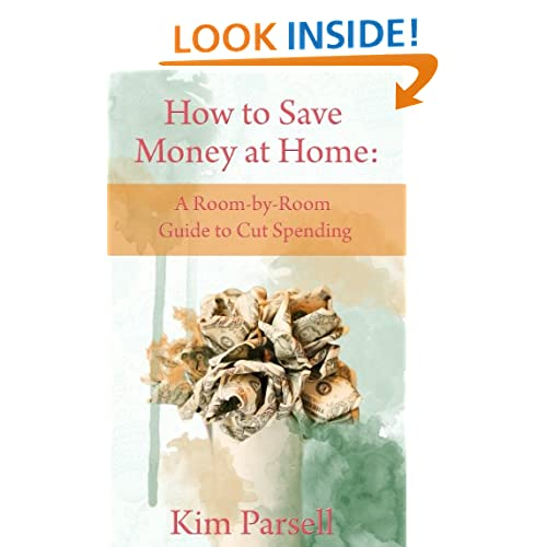 How to Save Money at Home: A Room-by-Room Guide to Cut Spending Read My rating: 1 of 5 stars2 of 5 stars[ 3 of 5 stars ]4 of 5 stars5 of 5 stars How to Save Money at Home: A Room-by-Room Guide to Cut Spending by Kim Parsell