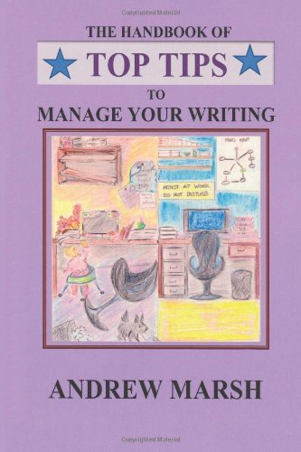 The Handbook of TOP TIPS to Manage Your Writing