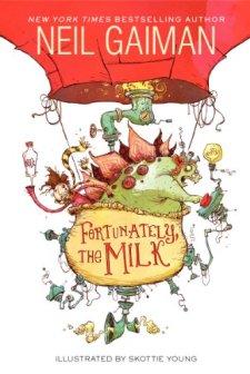Fortunately, the Milk by Neil Gaiman| wearewordnerds.com
