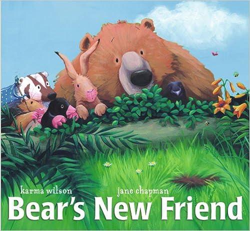 Bear's New Fried by Karma Wilson