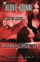 Paradise 21 (A New Dawn, #1)