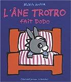 L'âne Trotro fait dodo (French Edition)
