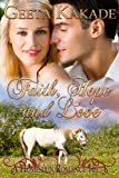 Faith Hope and Love (A Homespun Romance)