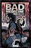 Bad medecine, tome 1 : Nouvelle lune