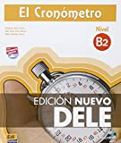El cronómetro / The timer: Manual de preparación del DELE. Nivel B2 / Diploma of Spanish as a Foreign Language Preparation Manual. Level B2 (Cronometro)
