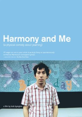 Harmony and Me, film by Bob Byington