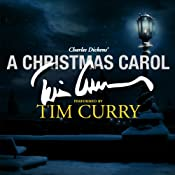 A Christmas Carol: An Signature Performance by Tim Curry | [Charles Dickens]