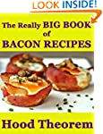 the Really BIG BOOK of  Bacon Recipes...