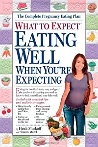 "Cover of ""What to Expect: Eating Well Whe..."
