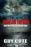 Long Live the King (The Charlemagne Saga)