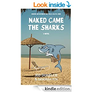 Naked Came the Sharks by Jed Donellie and Devorah Fox