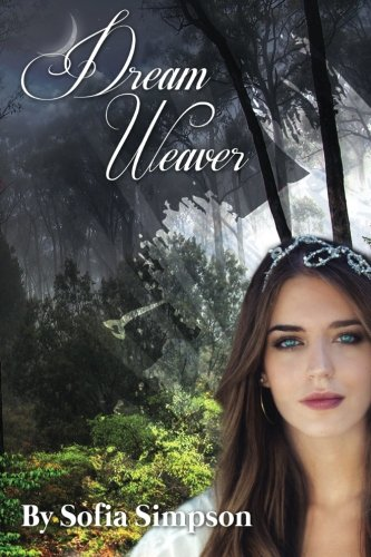 Dream Weaver (The Dream Maker Series) (Volume 1)