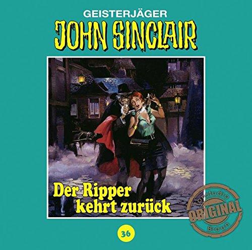 John Sinclair (36) Der Ripper kehrt zurück (Teil 1/2) (Jason Dark) Tonstudio Braun / Lübbe Audio 2016